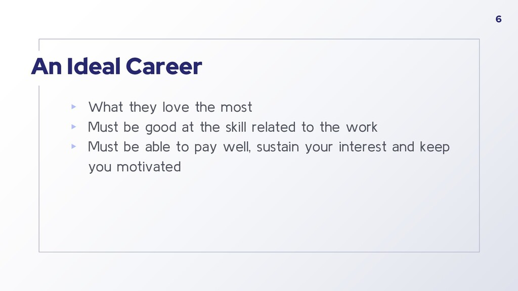 An Ideal Career ▸ What they love the most ▸ Mus...