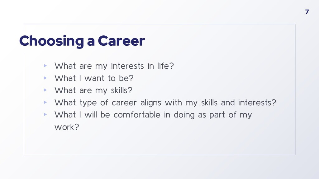 Choosing a Career ▸ What are my interests in li...