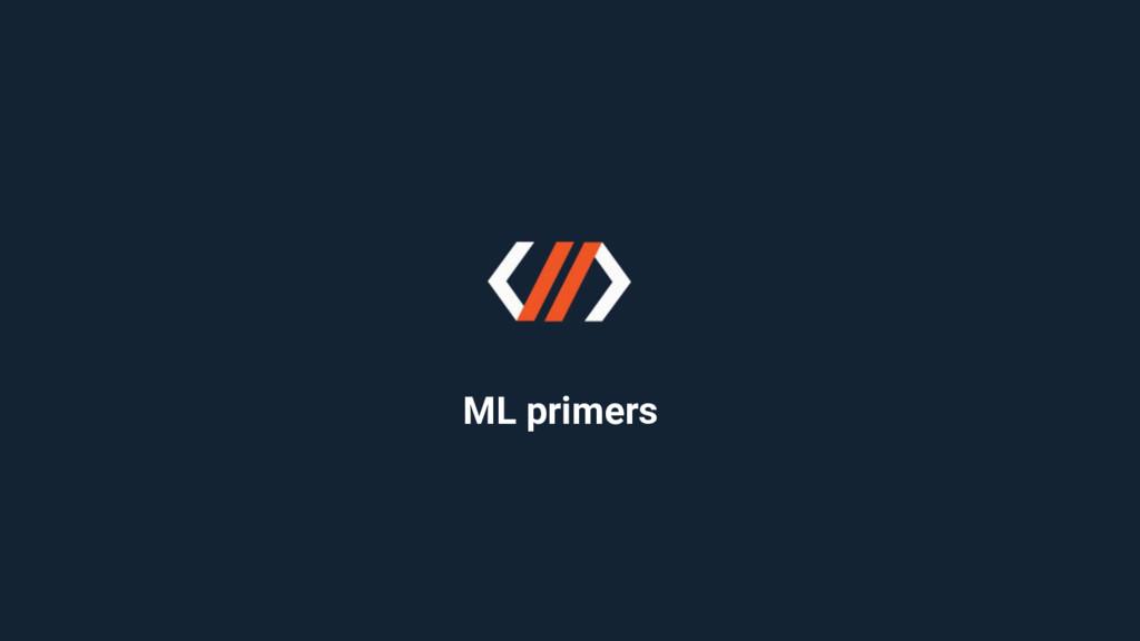 ML primers