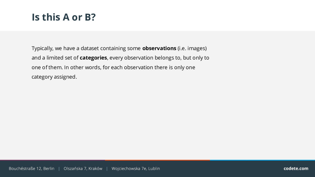 Is this A or B? Typically, we have a dataset co...