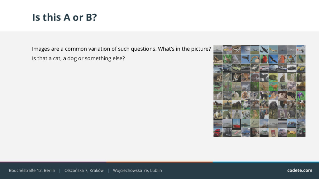 Is this A or B? Images are a common variation o...