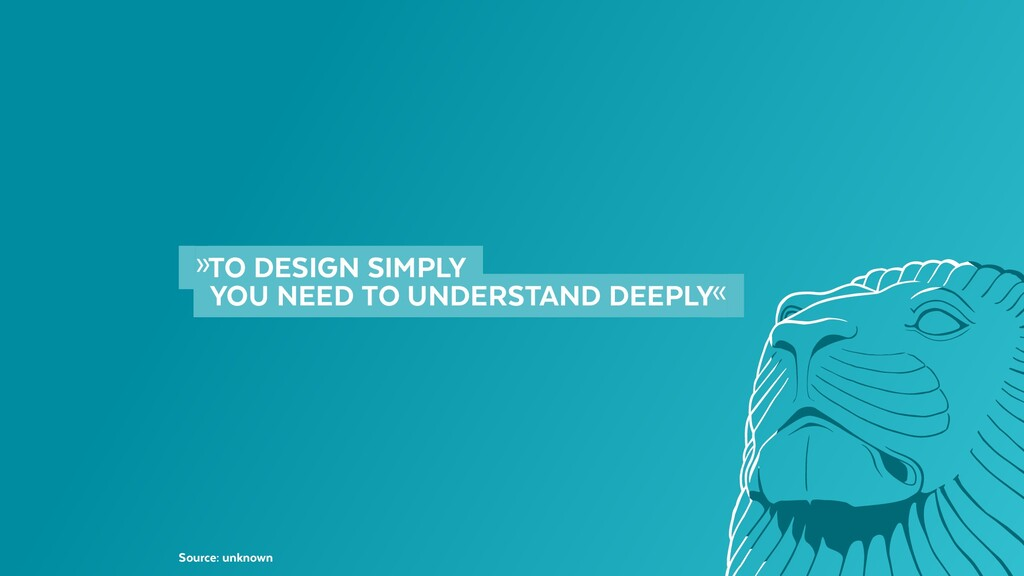 »TO DESIGN SIMPLY    YOU NEED TO UNDERSTAND D...