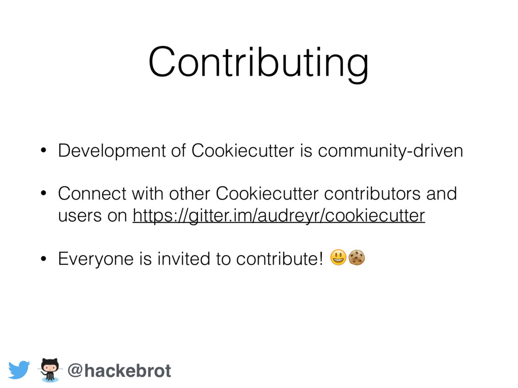 Contributing • Development of Cookiecutter is c...