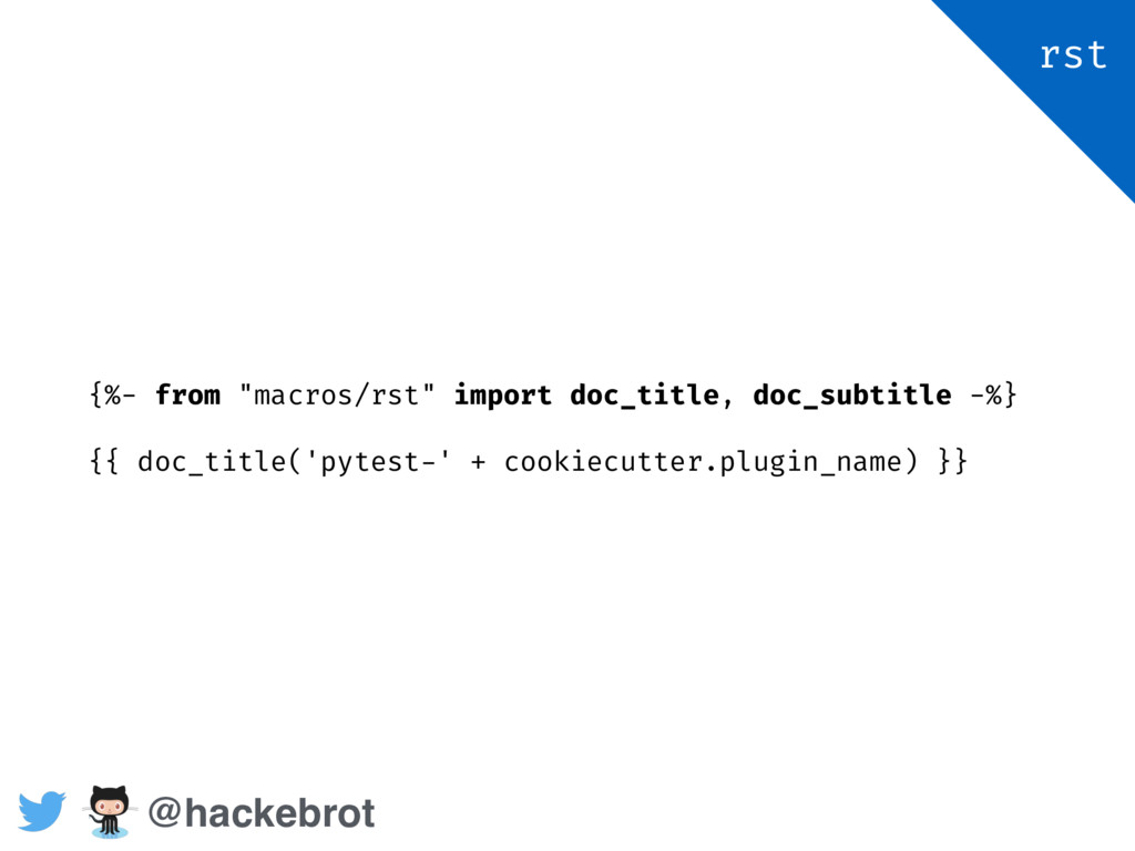 "{%- from ""macros/rst"" import doc_title, doc_sub..."