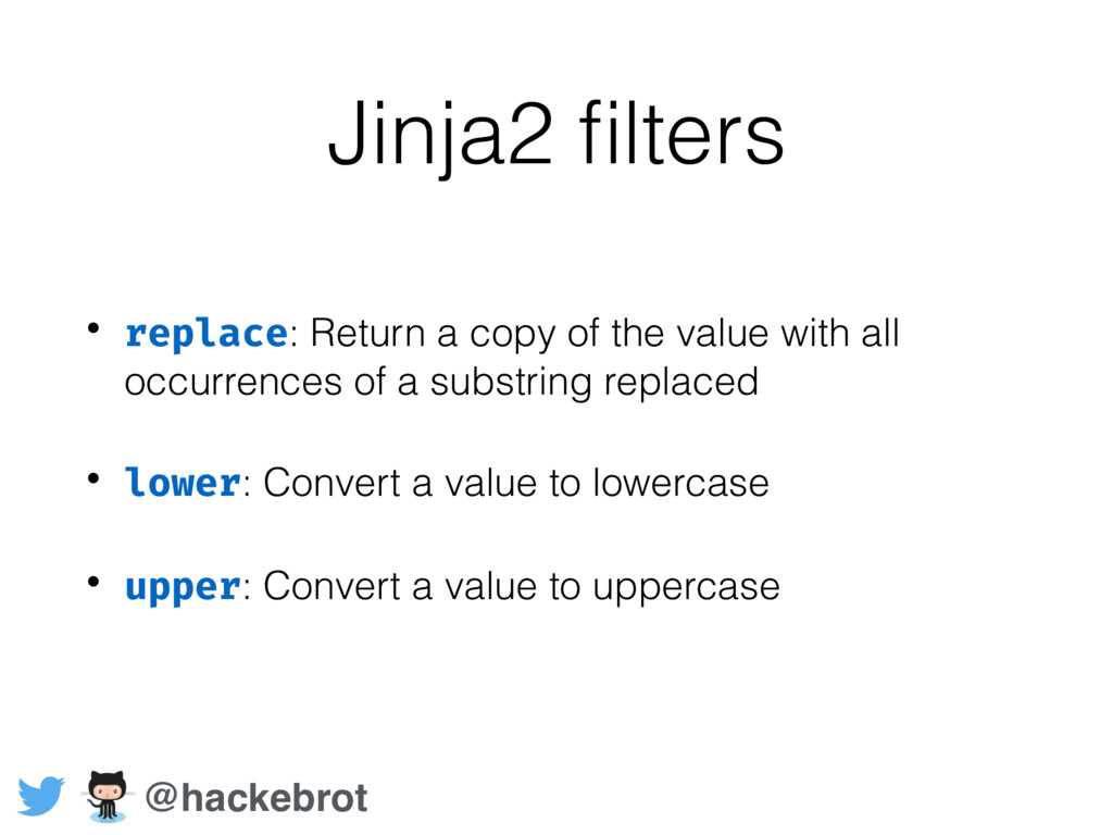 Jinja2 filters • replace: Return a copy of the v...