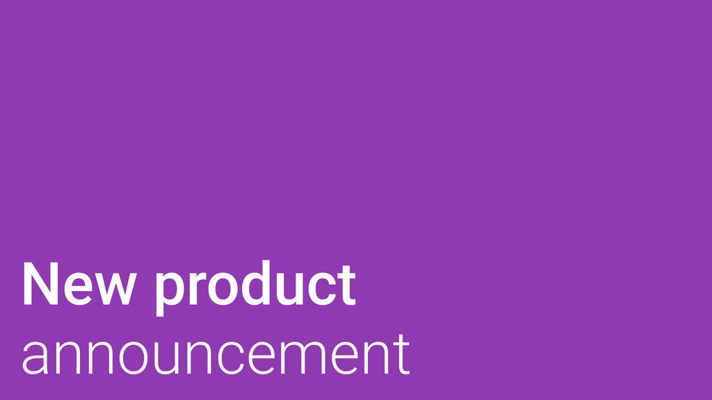 New product announcement