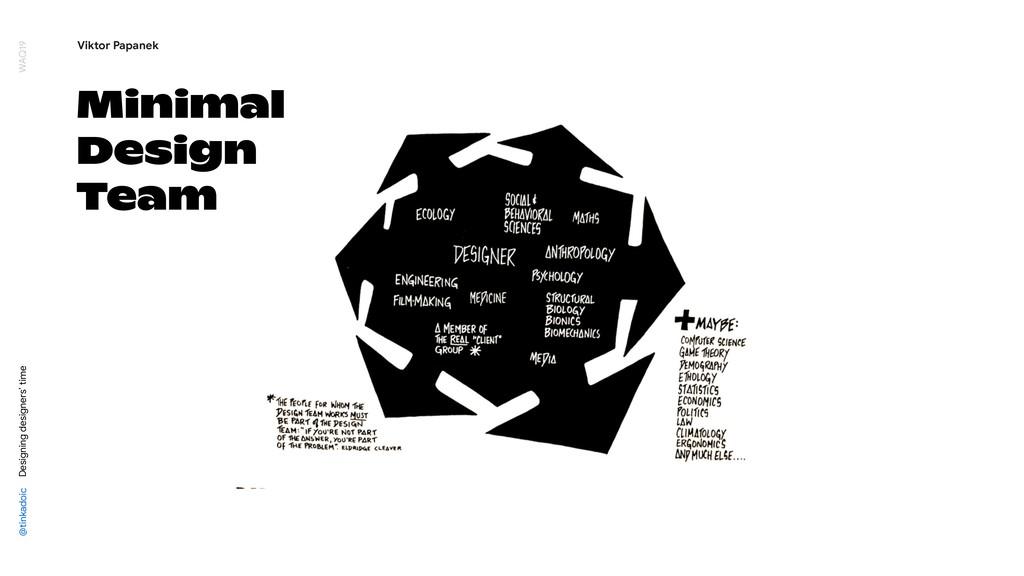 Minimal Design Team @tinkadoic Designing design...