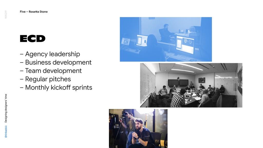 ECD – Agency leadership  – Business development...