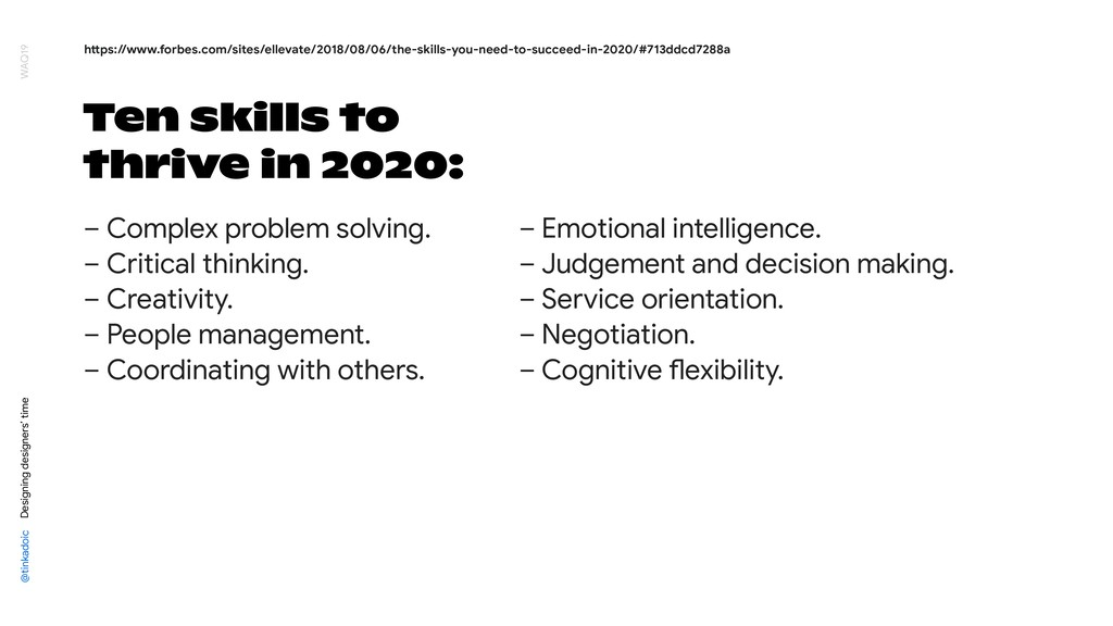 Ten skills to thrive in 2020: – Complex problem...