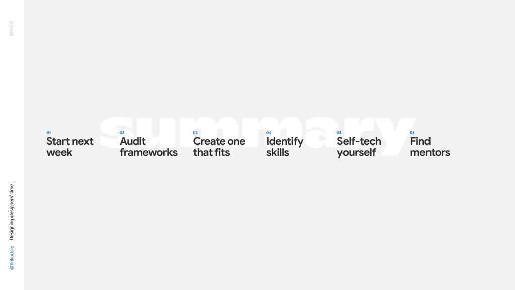 summary @tinkadoic Designing designers' time WA...