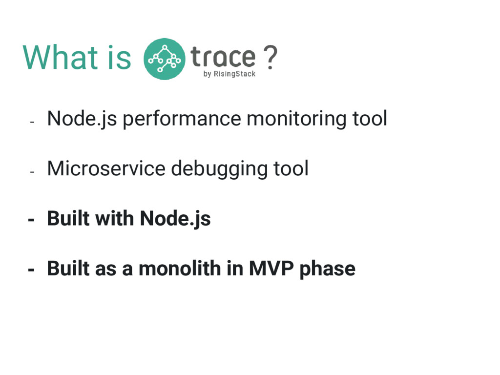 What is ? - Node.js performance monitoring tool...