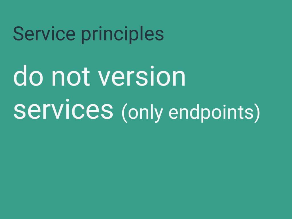 Service principles do not version services (onl...