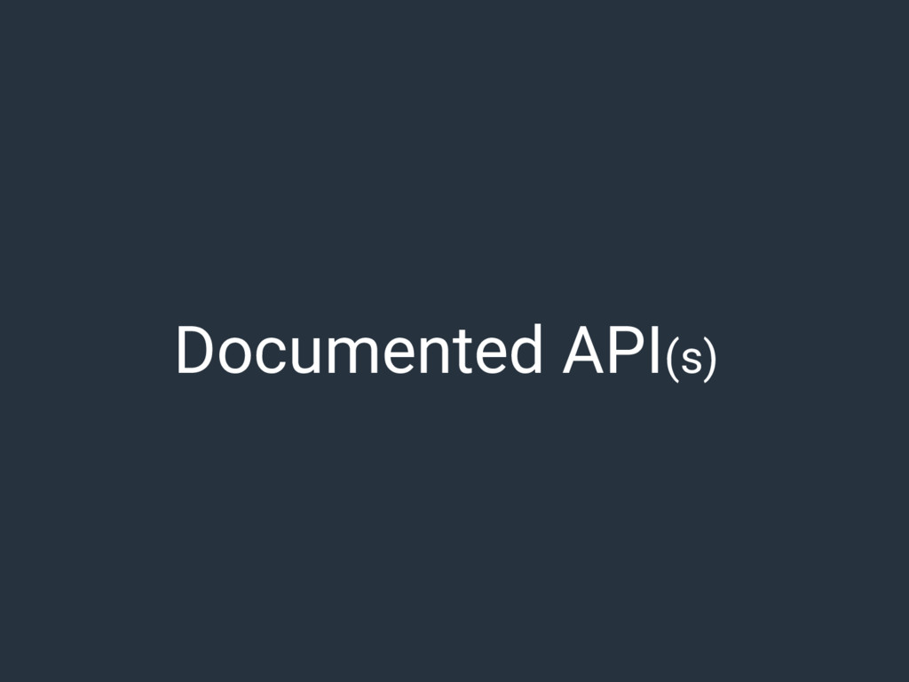 Documented API(s)