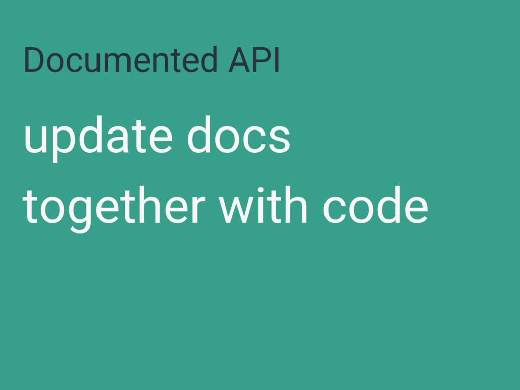 Documented API update docs together with code