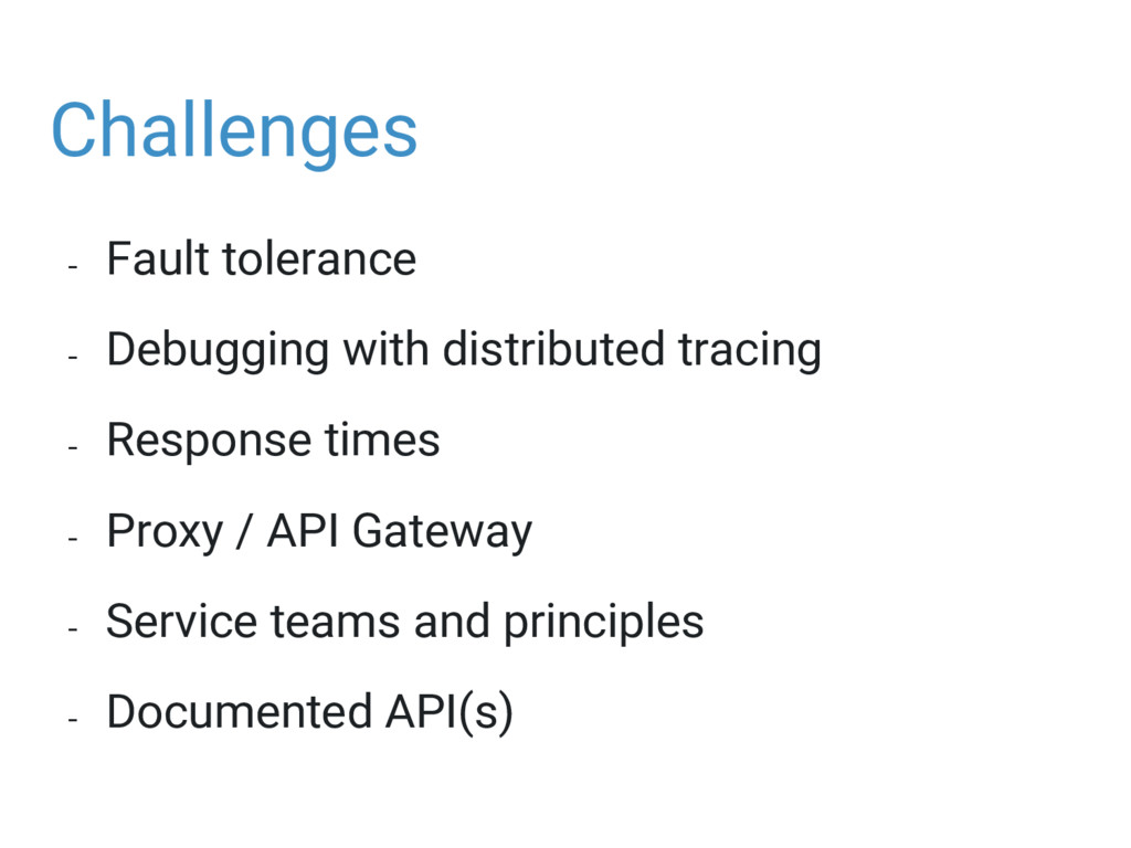 Challenges - Fault tolerance - Debugging with d...