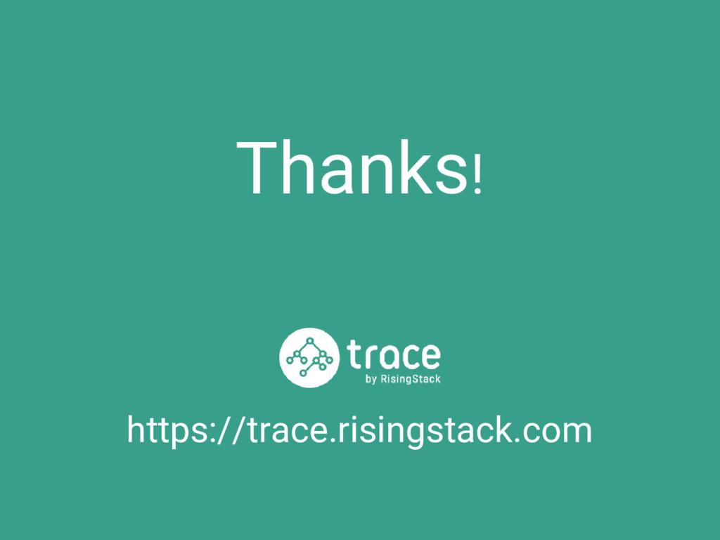 Thanks! https://trace.risingstack.com