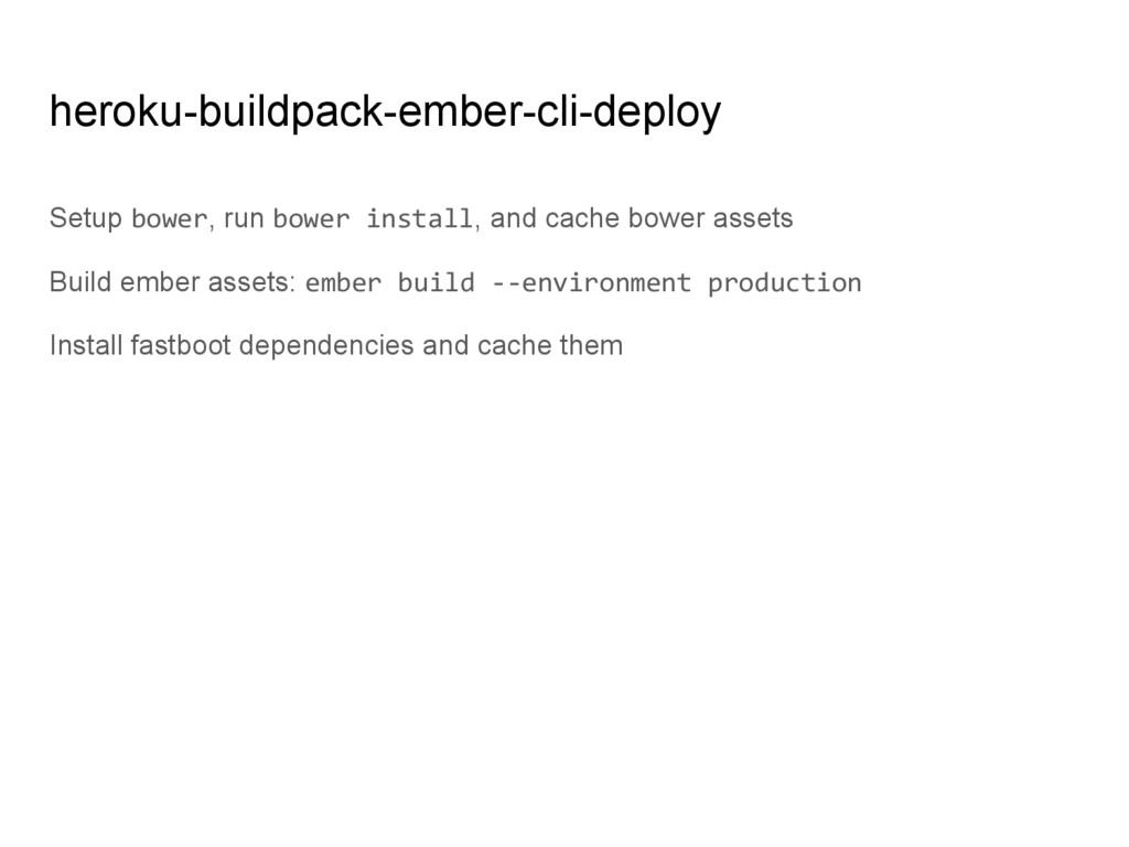 heroku-buildpack-ember-cli-deploy Setup bower, ...
