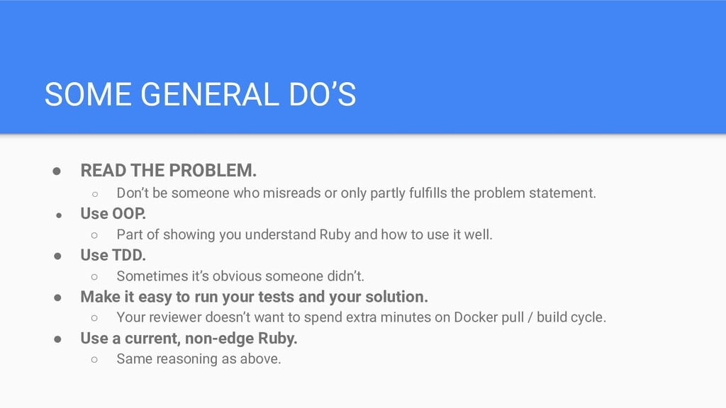 SOME GENERAL DO'S ● READ THE PROBLEM. ○ Don't b...