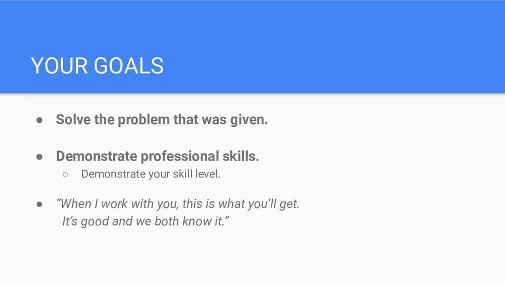 YOUR GOALS ● Solve the problem that was given. ...