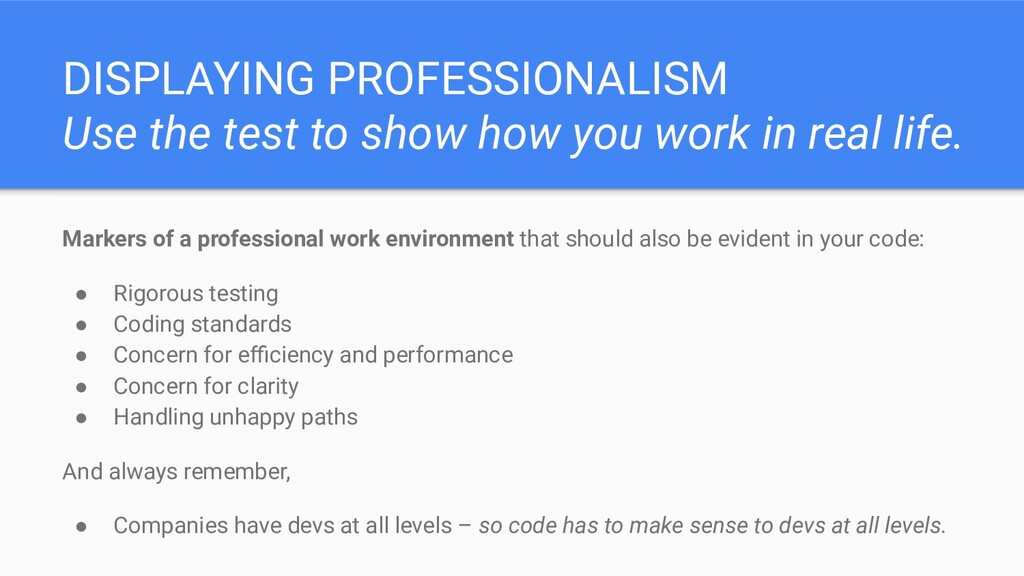 DISPLAYING PROFESSIONALISM Use the test to show...
