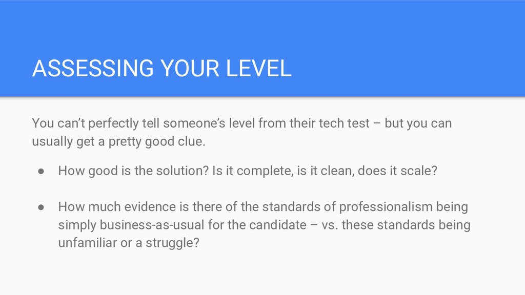 ASSESSING YOUR LEVEL You can't perfectly tell s...