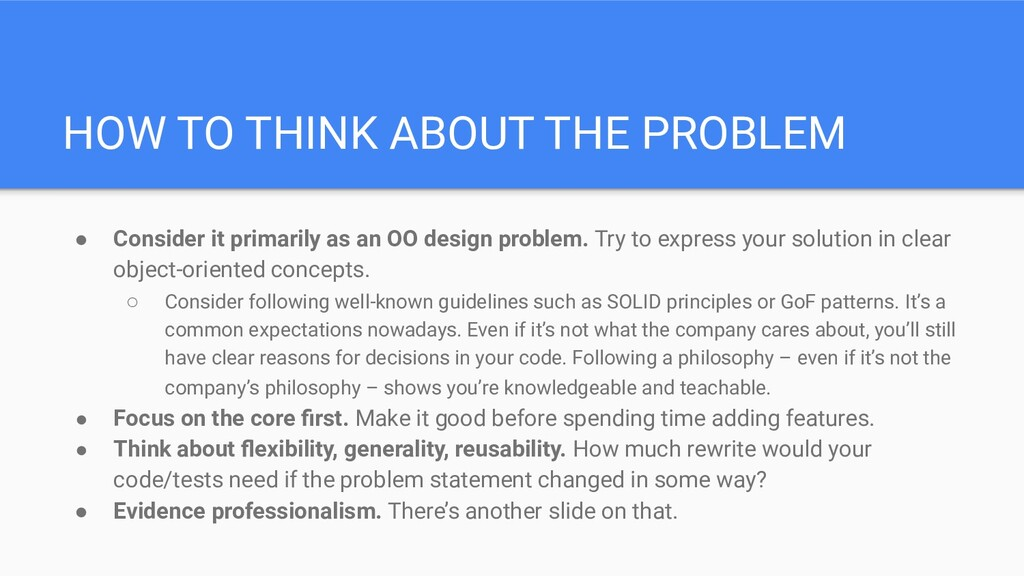 HOW TO THINK ABOUT THE PROBLEM ● Consider it pr...