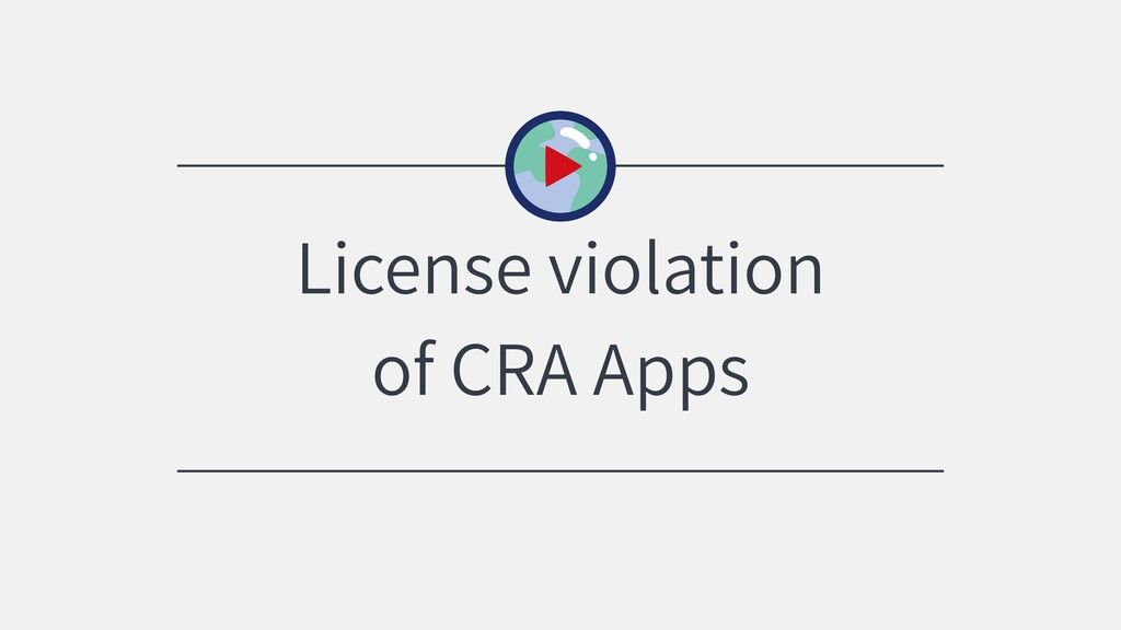 License violation of CRA Apps