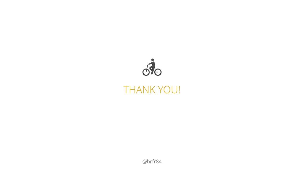 THANK YOU! @hrfr84
