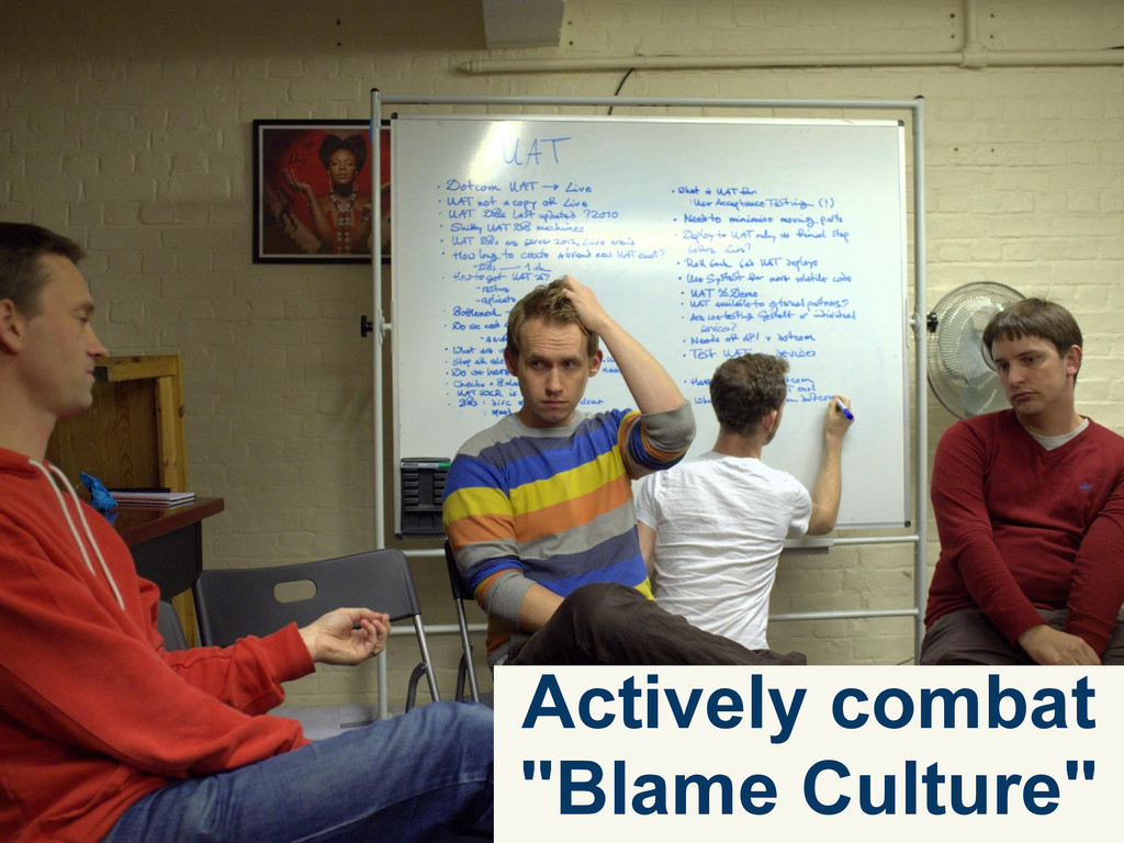 """Actively combat """"Blame Culture"""""""