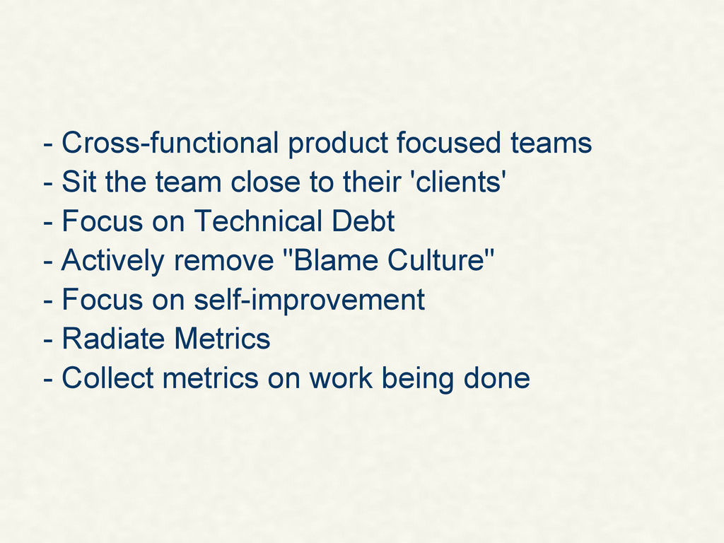 - Cross-functional product focused teams - Sit ...