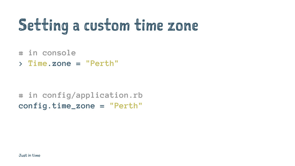 Setting a custom time zone # in console > Time....