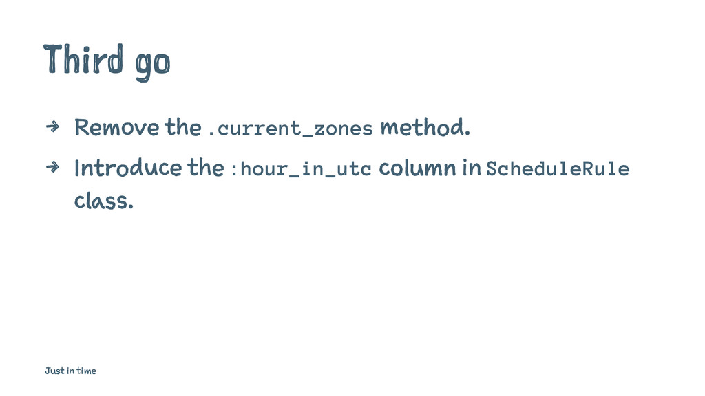 Third go 4 Remove the .current_zones method. 4 ...