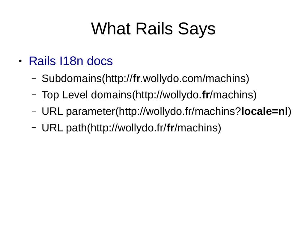 What Rails Says ● Rails I18n docs – Subdomains(...
