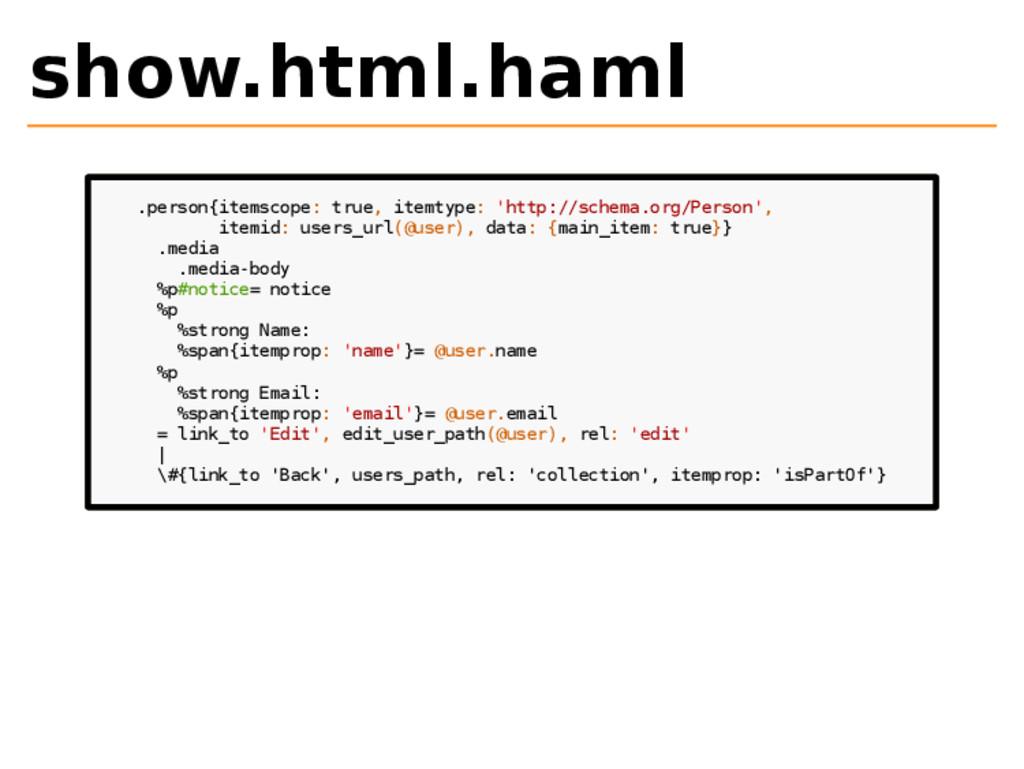 show.html.haml .person{itemscope: true, itemtyp...