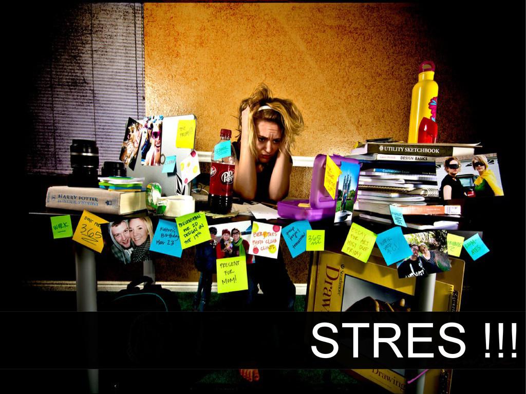 STRES !!!