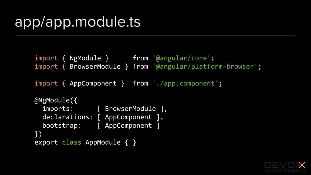 #DevoxxUK app/app.module.ts import { NgModule }...