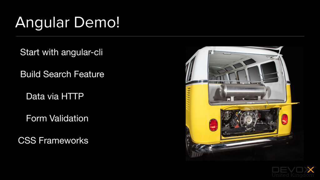 #DevoxxUK Angular Demo! Start with angular-cli ...