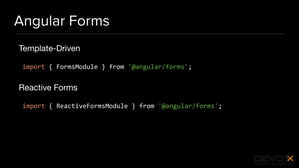 #DevoxxUK Angular Forms Template-Driven  import...