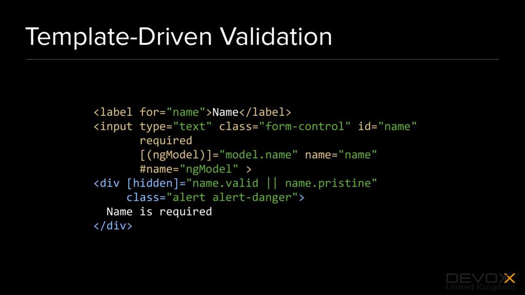 #DevoxxUK Template-Driven Validation <label for...