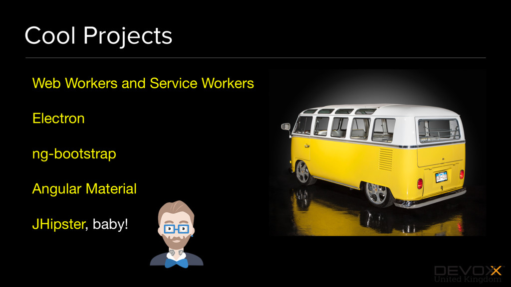 #DevoxxUK Cool Projects Web Workers and Service...