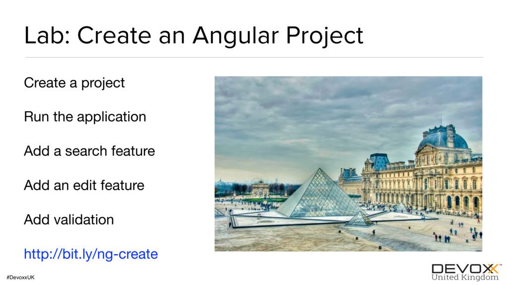 #DevoxxUK Lab: Create an Angular Project Create...