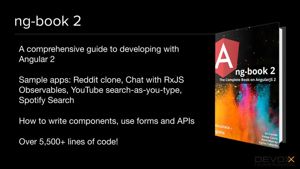 #DevoxxUK ng-book 2 A comprehensive guide to de...
