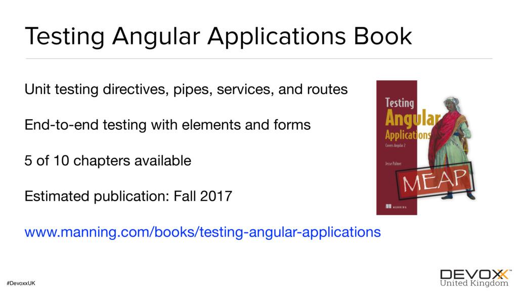 #DevoxxUK Testing Angular Applications Book Uni...