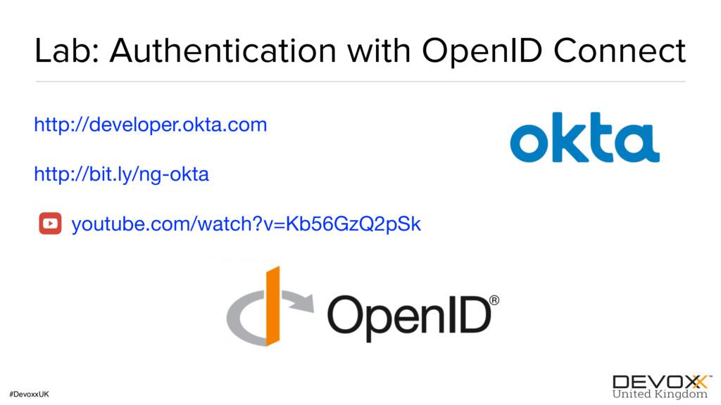 #DevoxxUK Lab: Authentication with OpenID Conne...