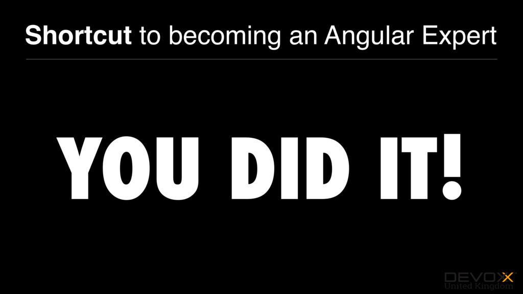 #DevoxxUK Shortcut to becoming an Angular Exper...