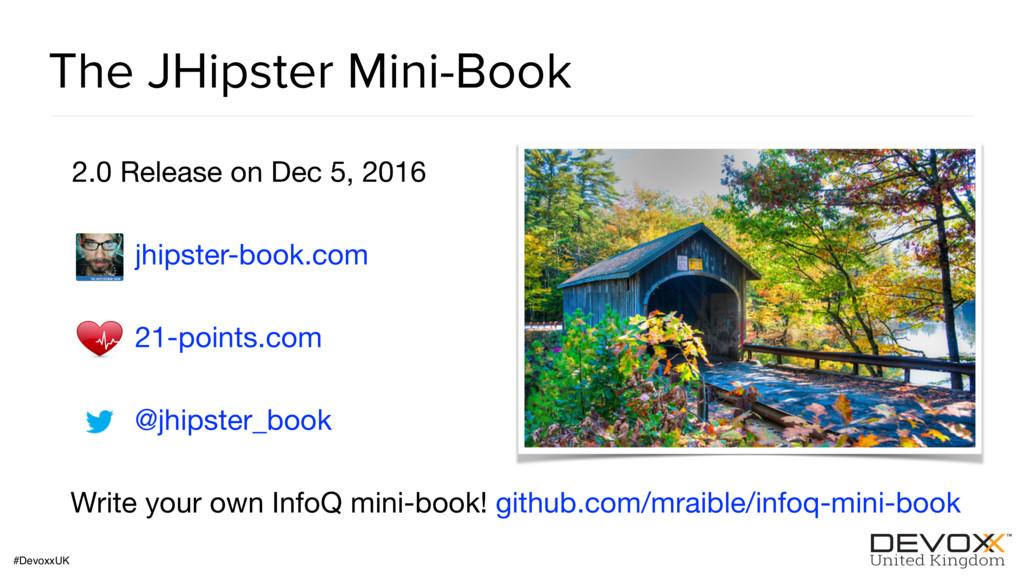 #DevoxxUK The JHipster Mini-Book 2.0 Release on...