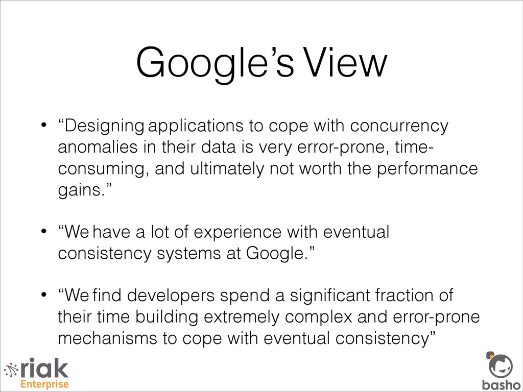 """Google's View • """"Designing applications to cope..."""