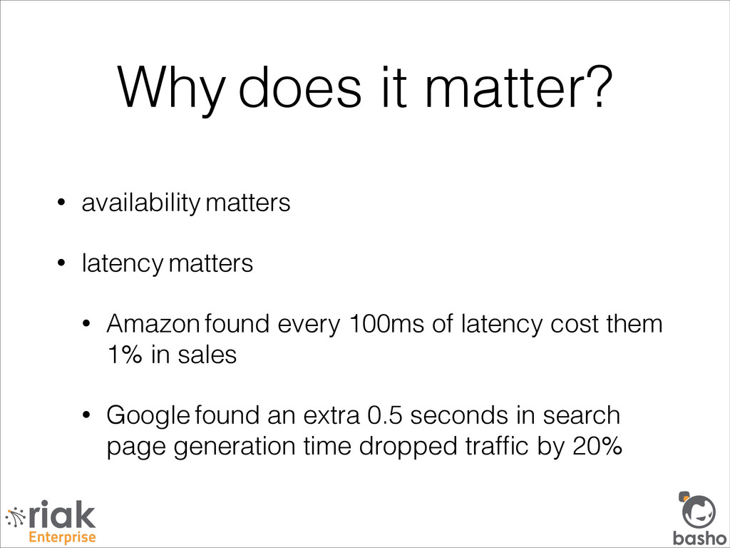 Why does it matter? • availability matters • la...