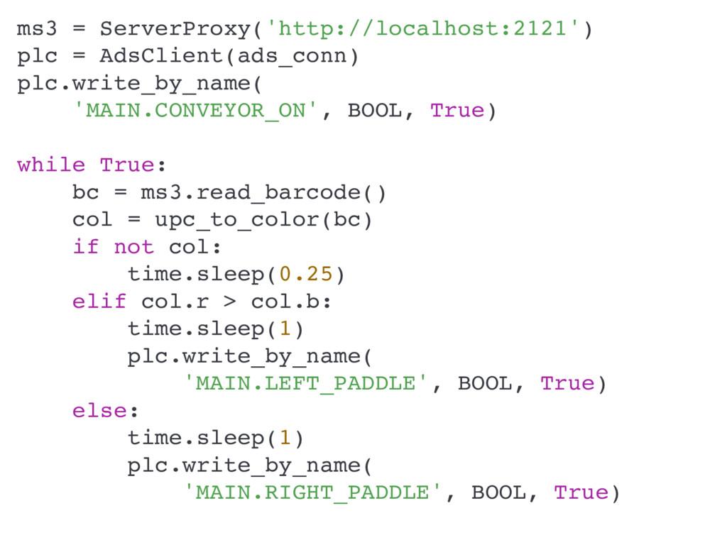 ms3 = ServerProxy('http://localhost:2121') plc ...