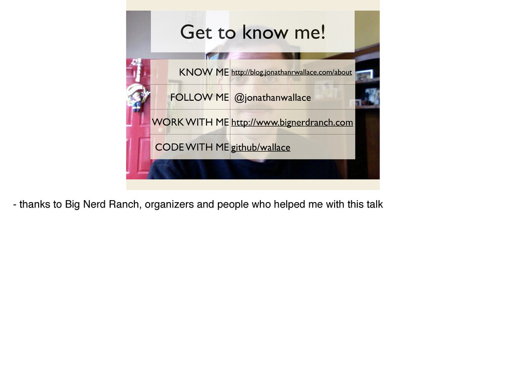 Get to know me! KNOW ME http://blog.jonathanrwa...